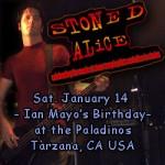 Ian Mayo Jan-14-2012 Stoned Alice