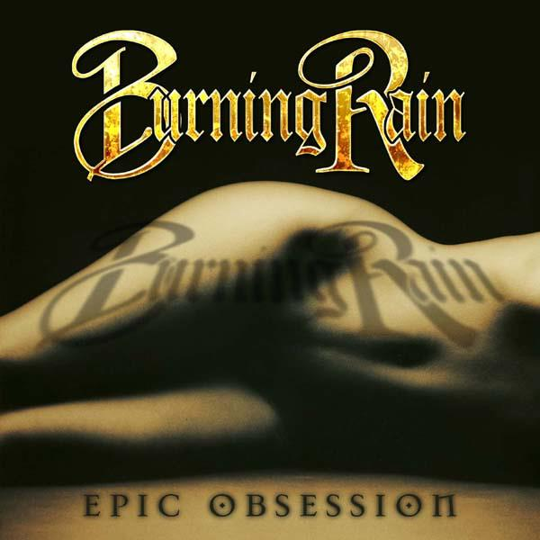 Burning Rain: Epic Obsession